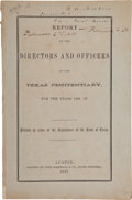 Books:Americana & American History, [Crime]. Report of the Directors and Officers of the TexasPenitentiary, For the Years 1856, '57. Printed by order o...