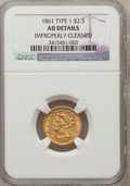 Liberty Quarter Eagles, 1861 $2 1/2 Old Reverse, Type One --Improperly Cleaned--NGCDetails. AU. NGC Census: (1/93). PCGS Population (5/32). (#97...