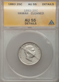 Coins of Hawaii: , 1883 25C Hawaii Quarter -- Cleaned -- ANACS. AU55 Details. NGCCensus: (49/890). PCGS Population (96/1181). Mintage: 500,00...