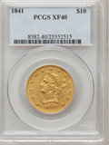 Liberty Eagles, 1841 $10 XF40 PCGS....