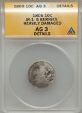 Early Dimes, 1805 10C 5 Berries -- Damaged, Heavily-- ANACS. AG3 Details. JR-1.NGC Census: (0/250). PCGS Population (20/350)....