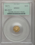 California Fractional Gold: , 1871 50C Liberty Octagonal 50 Cents, BG-927, Low R.5, MS63 PCGS.PCGS Population (5/0). NGC Census: (0/1). (#10785)...