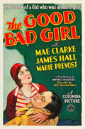 "Movie Posters:Drama, The Good Bad Girl (Columbia, 1931). One Sheet (27"" X 41"") Style B....."