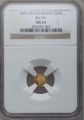 California Fractional Gold: , 1872 25C Indian Octagonal 25 Cents, BG-791, R.3, MS64 NGC. NGCCensus: (15/8). PCGS Population (94/17). (#10618)...