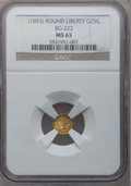 California Fractional Gold: , Undated 25C Liberty Round 25 Cents, BG-223, Low R.4, MS63 NGC. NGCCensus: (1/8). PCGS Population (32/24). (#10408)...