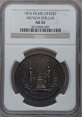 So-Called Dollars, 1876 Centennial Exposition, Nevada Dollar AU55 NGC. HK-19.Philadelphia, Pennsylvania....