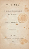 Books:First Editions, William Kennedy. Texas: Its Geography, Natural History, andTopography....