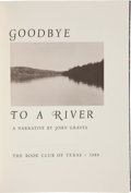 Books:Signed Editions, John Graves. Goodbye to a River: A Narrative by JohnGraves....