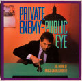 Books:Art & Architecture, Trudy Wilner-Stack and Charles Stainback, editors. Private Enemy - Public Eye. The Work of Bruce Charlesworth. N...