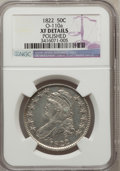 Bust Half Dollars, 1822 50C --Polished--NGC Details. XF. O-110a. NGC Census: (28/460).PCGS Population (64/547). Mintage: 1,559,573. Numismedi...