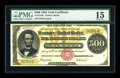 Large Size:Gold Certificates, Fr. 1216b $500 1882 Gold Certificate PMG Choice Fine 15....