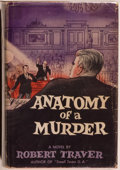 Books:Mystery & Detective Fiction, Robert Traver. Anatomy of a Murder. New York: St. Martin'sPress, 1958. First edition. Octavo. 437 pages. Publis...