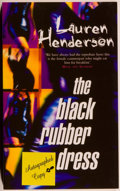Books:Mystery & Detective Fiction, Lauren Henderson. SIGNED. The Black Rubber Dress. London: Hutchinson, 1997. First edition. Signed by the autho...