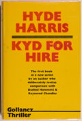 Books:Mystery & Detective Fiction, Hyde Harris. SIGNED. Kyd For Hire. A Crime Novel. London:Victor Gollancz Ltd., 1977. First edition. Signed by...
