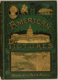 Books:Art & Architecture, Rev. Samuel Manning. American Pictures Drawn With Pen and Pencil. London: The Religious Tract Society, [n.d., ci...