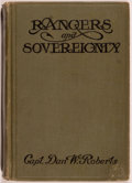 Books:Americana & American History, Capt. Dan W. Roberts. Rangers and Sovereignty. San Antonio:Wood Printing & Engraving Co., 1914. First edition. ...