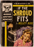 Books:Mystery & Detective Fiction, Kelley Roos. If the Shroud Fits. New York: Avon BookCompany, 1943. Murder Mystery Monthly edition. Octavo. 199 ...