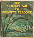 Books:Children's Books, Bill Peet. SIGNED. The Spooky Tail of Prewitt Peacock.Boston: Houghton Mifflin, 1972. First edition, first prin...