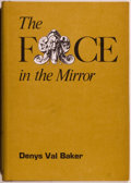 Books:Horror & Supernatural, Denys Val Baker. The Face in the Mirror. Sauk City: ArkhamHouse, 1971. First edition, first printing. Octavo. 133 p...