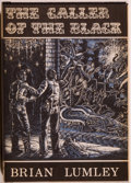 Books:Horror & Supernatural, Brian Lumley. The Caller of the Black. Sauk City: ArkhamHouse, 1971. First edition, first printing. Octavo. 235...