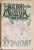 Books:Horror & Supernatural, H. P. Lovecraft. The Horror in the Museum and OtherRevisions. Sauk City: Arkham House, 1970. First edition, firstp...