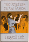 Books:Horror & Supernatural, Russell Kirk. The Princess of All Lands. Sauk City: Arkham House, [1979]. First edition, first printing. Octavo. 238...