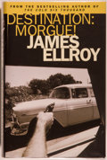 Books:Mystery & Detective Fiction, James Ellroy. SIGNED. Destination Morgue! London: Century,[2004]. First hardcover edition, first printing. Signed...