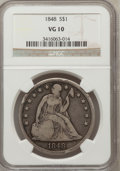 Seated Dollars: , 1848 $1 VG10 NGC. NGC Census: (1/78). PCGS Population (1/165).Mintage: 15,000. Numismedia Wsl. Price for problem free NGC/...