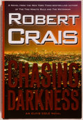Books:Mystery & Detective Fiction, Robert Crais. INSCRIBED. Chasing Darkness. New York: Simon & Schuster, [2008]. First edition, first printing. Sign...