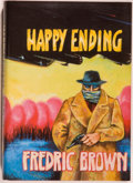 Books:Mystery & Detective Fiction, Fredric Brown. LIMITED. Happy Ending. [Missoula]: DennisMcMillan, [1990]. First edition, limited to 450 copie...