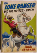 Books:Children's Books, Fran Striker. The Lone Ranger and the Mystery Ranch. NewYork: Grosset & Dunlap, [1938]. Octavo. 199 pages. Publ...