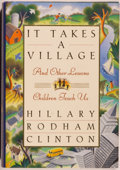 Books:Biography & Memoir, Hillary Rodham Clinton. SIGNED. It Takes a Village. NewYork: Simon & Schuster, [1996]. First edition, first printin...