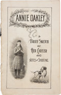 Miscellaneous:Booklets, Annie Oakley: An Early Biographical Booklet. ...