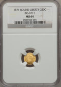 California Fractional Gold: , 1871 50C Liberty Round 50 Cents, BG-1011, R.2, MS64 NGC. NGCCensus: (9/14). PCGS Population (54/37). (#10840)...