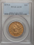 Liberty Eagles: , 1879-S $10 AU55 PCGS. PCGS Population (52/117). NGC Census:(64/319). Mintage: 224,000. Numismedia Wsl. Price for problem f...