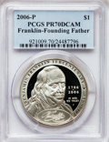 Modern Issues, 2006-P $1 Ben Franklin, Founding Father PR70 Deep Cameo PCGS. PCGSPopulation (711). NGC Census: (7328). Numismedia Wsl. P...