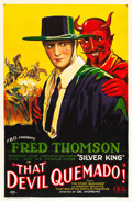"Movie Posters:Western, That Devil Quemado (FBO, 1925). One Sheet (27"" X 41"") Style A.. ..."
