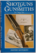 Books:Sporting Books, Geoffrey Boothroyd. Shotguns and Gunsmiths. The VintageYears. London: A & C Black, 1988. Reprint edition. Octav...
