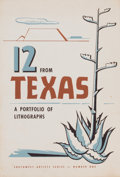Prints, AMERICAN ARTISTS (20th Century). 12 From Texas, a Portfolio of Lithographs, 1952. Lithographs on paper. 16-1/2 x 12-1/2 ...