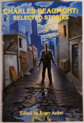 Books:Science Fiction & Fantasy, Charles Beaumont. SIGNED LIMITED EDITION. Charles Beaumont: Selected Stories. Arlington Heights: Dark Harvest, 1...