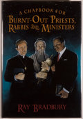 Books:Science Fiction & Fantasy, Ray Bradbury. SIGNED/LIMITED. A Chapbook for Burnt-Out Priests, Rabbis, and Ministers. Baltimore: Cemetery Dance...