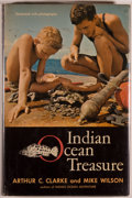 Books:Natural History Books & Prints, [Jerry Weist]. Arthur C. Clarke and Mike Wilson. SIGNED REVIEW COPY. Indian Ocean Treasure. New York: Harper & R...
