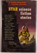 Books:Science Fiction & Fantasy, [Jerry Weist]. Frederik Pohl, editor. SIGNED. Star Science Fiction Stories. New York: Ballantine Books, 1953. First edition....