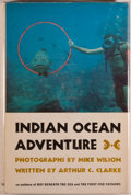 Books:Natural History Books & Prints, [Jerry Weist]. Arthur C. Clarke and Mike Wilson. INSCRIBED. Indian Ocean Adventure. New York: Harper & Row, 1961...