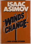 Books:Science Fiction & Fantasy, [Jerry Weist]. Isaac Asimov. SIGNED REVIEW COPY. The Winds ofChange and Other Stories. Garden City: Doubleday &...