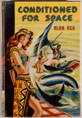 Books:Science Fiction & Fantasy, [Jerry Weist]. Alan Ash. Conditioned for Space. London: Ward, Lock & Co., 1955. First edition. Twelvemo. 192 pag...