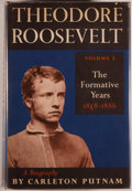 Books:Americana & American History, Carleton Putnam. INSCRIBED. Theodore Roosevelt. Volume One: TheFormative Years, 1858-1886. First edition. Inscrib...