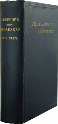 William McKinley: Signed First Edition of Speeches and Addresses of William McKinley. (New York: D. Appleton & C...