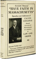 Books:Signed Editions, Calvin Coolidge: Signed First Edition of Have Faith inMassachusetts: A Collection of Speeches and Messages.(Boston... (Total: 1 Item)
