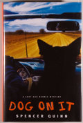 Books:Mystery & Detective Fiction, Spencer Quinn. SIGNED. Dog On It. New York: Atria Books,2009. First edition. Signed by the author on the titl...